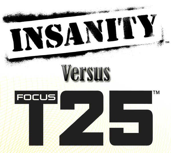 Insanity vs Focus T25 – How These Two Workouts Compare