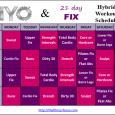 PiYo & 21 Day Fix Hybrid Schedule