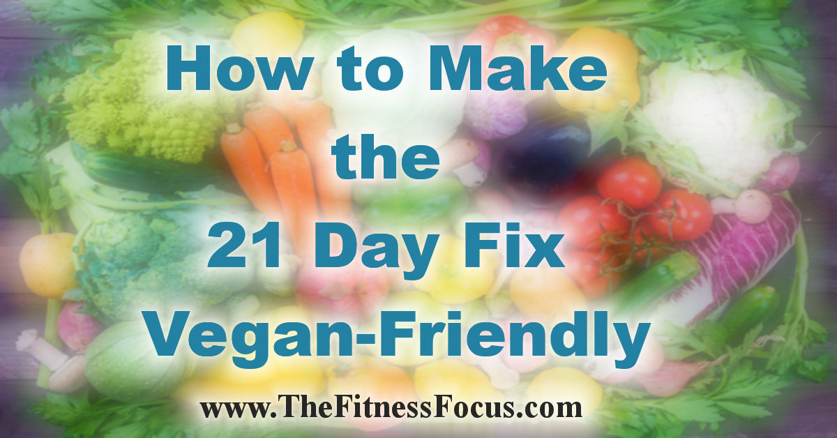 vegan-21-day-fix