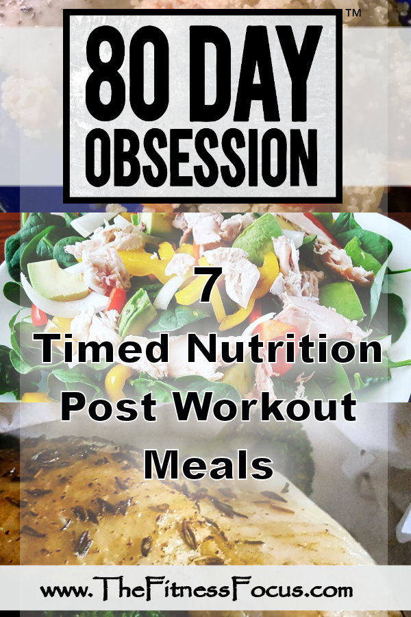 Loving the timed nutrition eating plan from the 80 Day Obsession workout program. It takes the guesswork out of so much. 7 Simple post workout meal shared here. #80dayobsession #postworkoutmeals