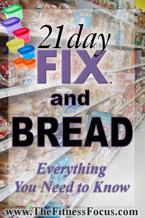 Bread on the 21 day Fix diet