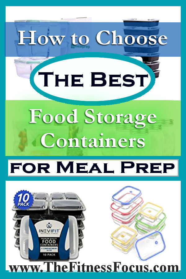 How to choose the best meal prep food storage containers for your needs.