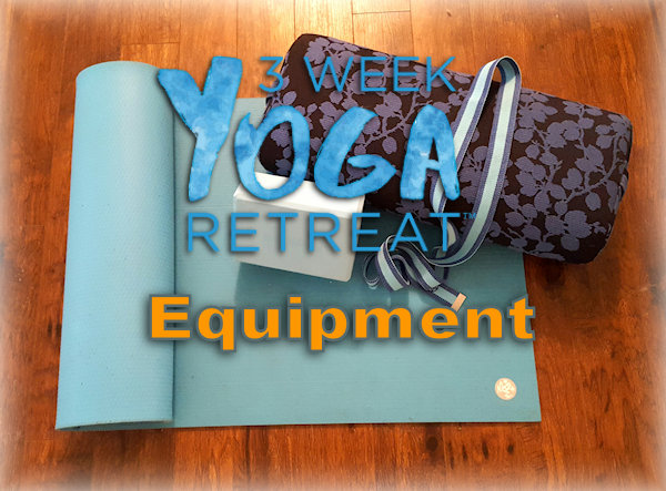 Epuipment for 3 Week Yoga Retreat - Yoga Mat, Yoga Block, Yoga Strap