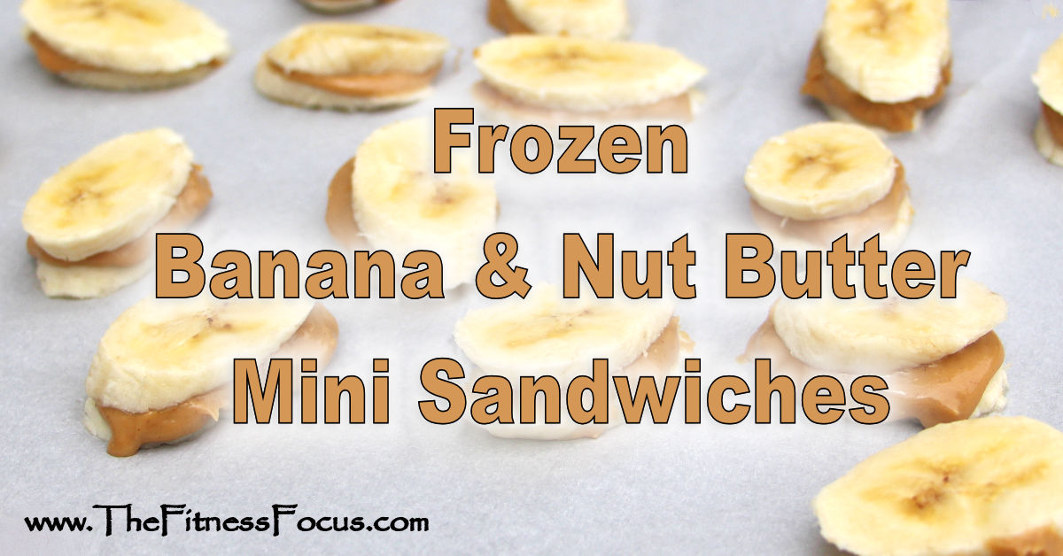 Frozen banana and nut butter mini sandwiches