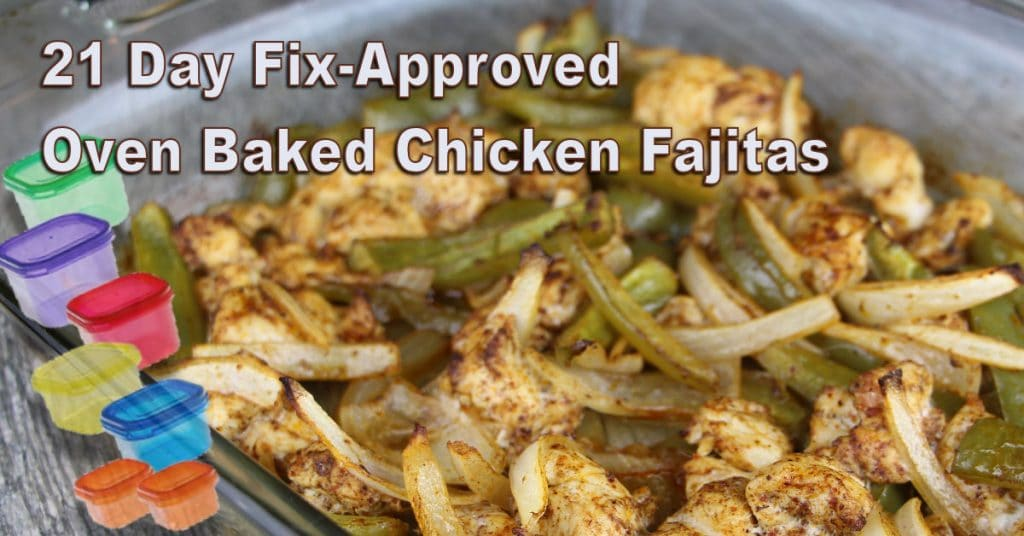 21 Day Fix Oven Baked Chicken Fajitas